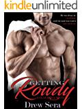 Getting Rowdy: A Club Irons Novel