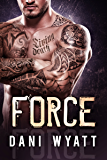 FORCE (Southside Brotherhood MMA Book 1)