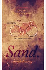 Sand: Part 2 - Out of No Man's Land Kindle Edition