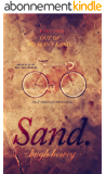 Sand: Part 2 - Out of No Man's Land (English Edition)