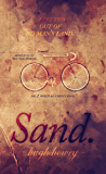 Sand: Part 2 - Out of No Man's Land
