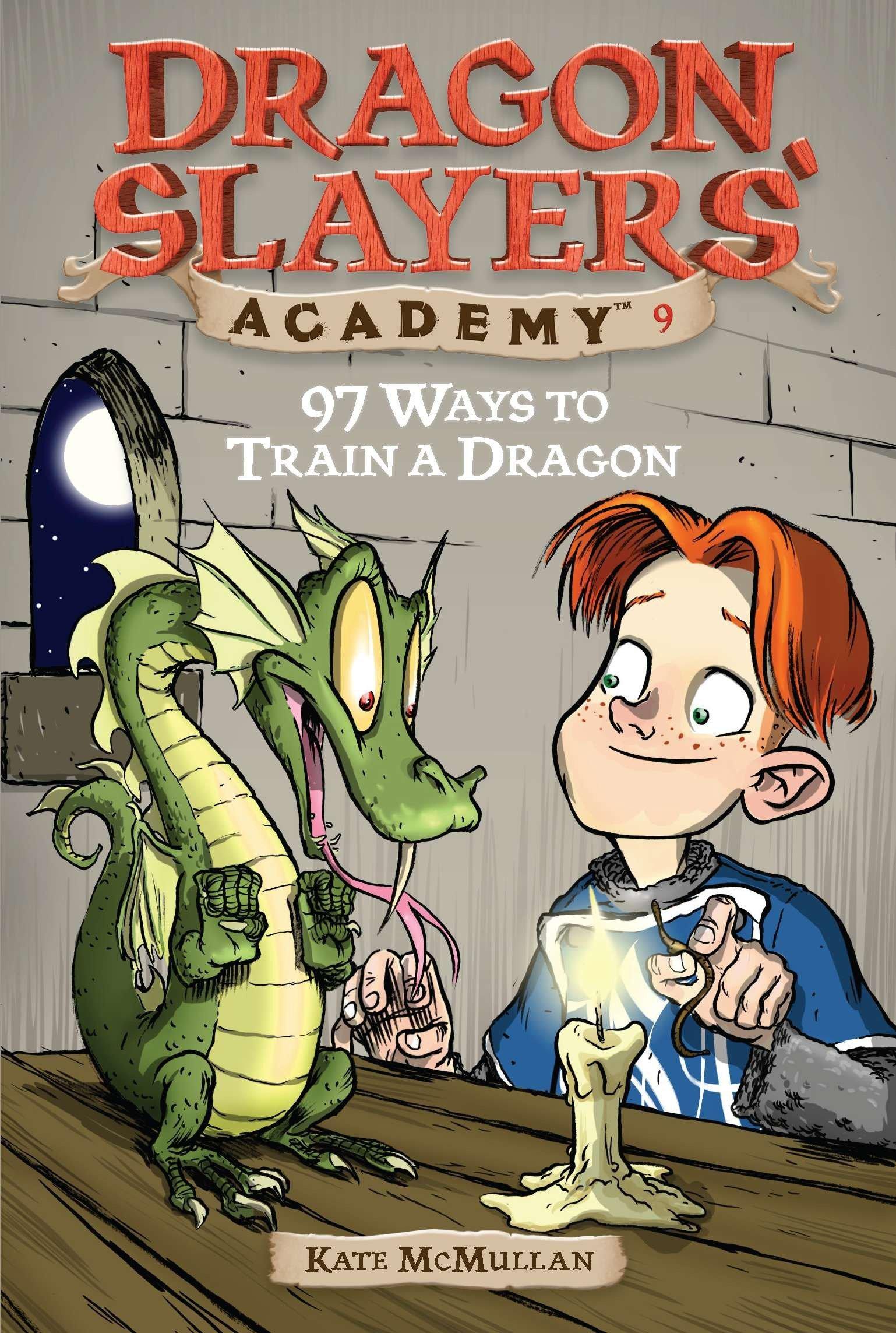 Read Online 97 Ways to Train a Dragon #9 (Dragon Slayers' Academy) pdf epub
