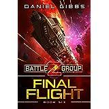Final Flight (Battlegroup Z Book 6)