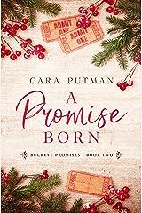 A Promise Born (Buckeye Promises Book 2)