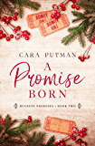 A Promise Born: A WWII Homefront Romance (Buckeye Promises Book 2)