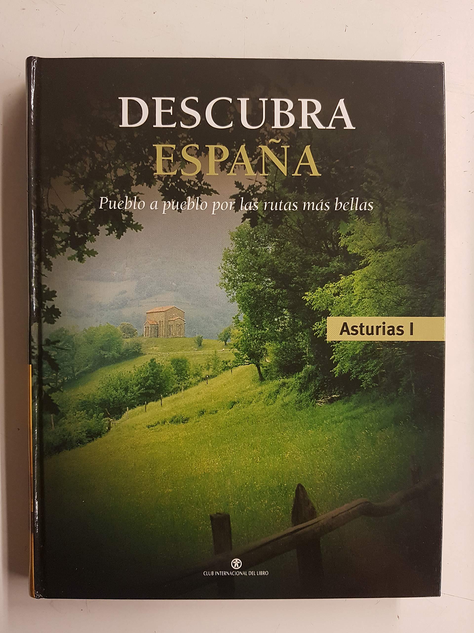 Descubra España pueblo a pueblo por las rutas más bellas: Asturias I: Amazon.es: Javier de Juan y Peñalosa y Sacramento Nieto Ocaña: Libros