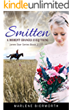 Smitten (Jones Star Series Book 2)