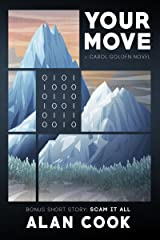 Your Move (Carol Golden Book 7) Kindle Edition