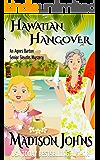 Hawaiian Hangover   (An Agnes Barton Senior Sleuths Mystery Book 12)