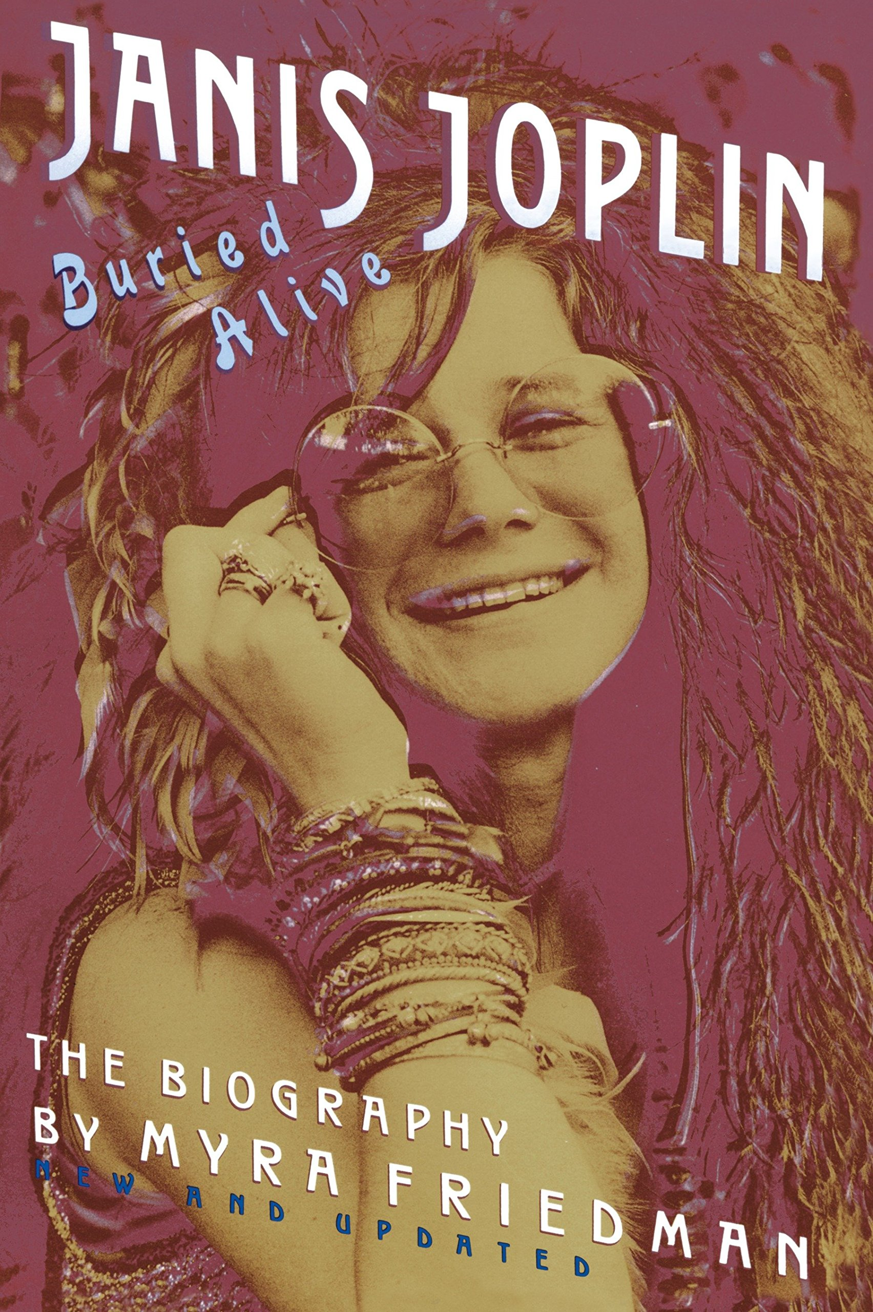 Buried Alive: The Biography of Janis Joplin: Myra Friedman: 9780517586501:  Amazon.com: Books