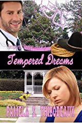 Tempered Dreams: Tempered Series (Edgy Inspirational) Book 2 Kindle Edition