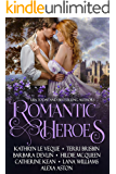 Romantic Heroes: Seven full-length Historical Romance Novels