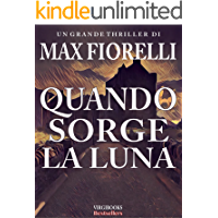 Quando sorge la Luna: un antico viaggio per Gordon Spada (Gordon Spada, #5) (Italian Edition)