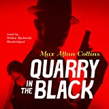Quarry in the Black: The Quarry Series, Book 13