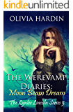 The Werevamp Diaries:  Moon Beam Dream (The Lynlee Lincoln Series Book 5)