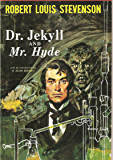 Strange Case of Dr Jekyll and Mr Hyde (Annotated)