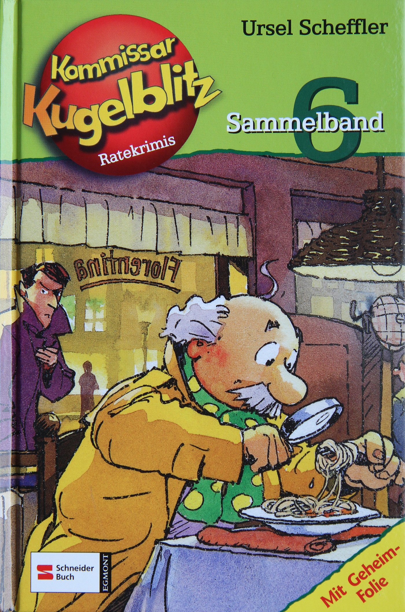 Kommissar Kugelblitz Sammelband 06 (Kommissar Kugelblitz Sammelbände, Band 6)