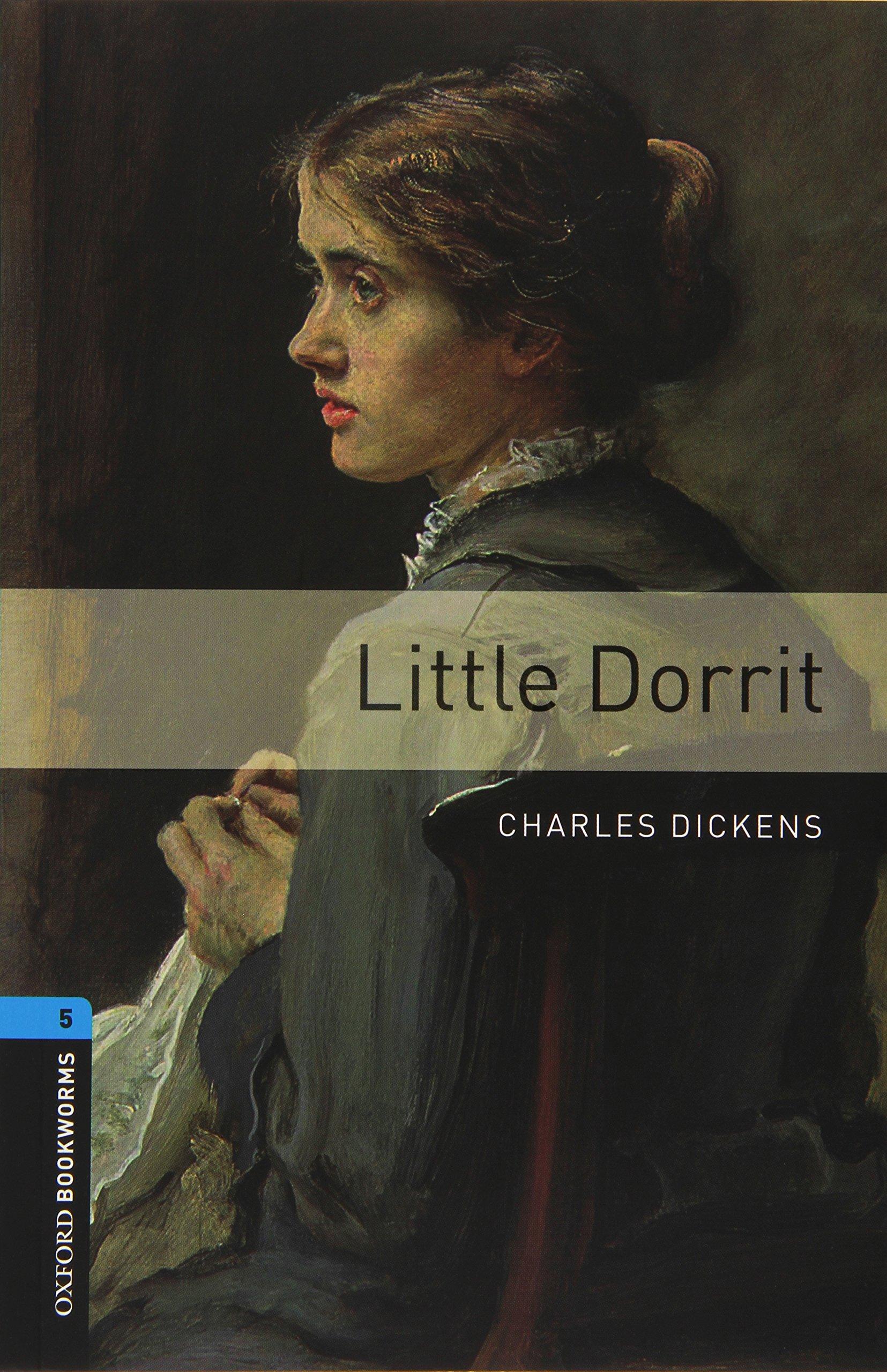 Oxford Bookworms Library: Level 5:: Little Dorrit audio CD pack ebook