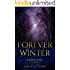 Survival: Forever Winter (Episode 2) - A Dystopian Survival Adventure (The Forever Winter Chronicles)