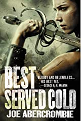 Best Served Cold (First Law Standalones) Kindle Edition