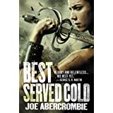 Best Served Cold (World of the First Law Book 1)