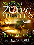 Bewitched: A Zodiac Shifters Paranormal Romance: Gemini (Willows Haven Book 2)