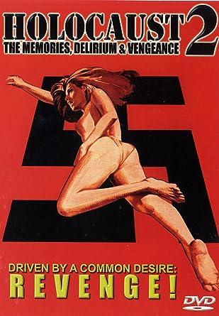 Holocaust 2 The Memories Delirium Vengeance