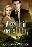 Wolf in Sheep's Clothing (Hostage Series Book 2)