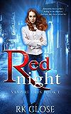 Red Night: Paranormal Urban Fantasy (Vampire Files Trilogy Book 1)