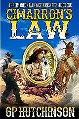 Cimarron's Law (Cimarron Jack Westerns Book 1) Kindle Edition