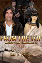 From the Top (Merely Players Book 3) Kindle Edition