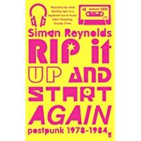 Reynolds, S: Rip it Up and Start Again: