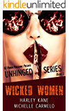 Wicked Women (Unhinged Series Book 1)