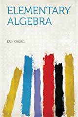 Elementary Algebra Kindle Edition
