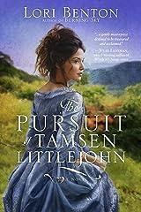 The Pursuit of Tamsen Littlejohn: A Novel Kindle Edition