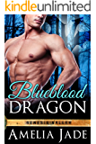 Blueblood Dragon (Genesis Valley Book 1)