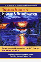 Timeless Secrets of Health and Rejuvenation, 4th Edition Paperback