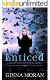Enticed (Demon Watcher Book 2)