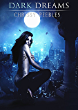 Dark Dreams - Book 2 (A Vampire & Paranormal Romance) (Daughters of Darkness: Blair's Journey)