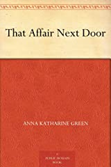 That Affair Next Door Kindle Edition