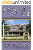 Home Sweet Home (The Sweet Life Book 1)