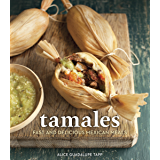 Tamales 101: A Beginner's Guide to Making Traditional Tamales (English Edition)