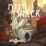 Myth of the Maker: The Strange, Book 1