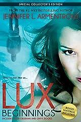 Lux: Beginnings (Obsidian & Onyx) (A Lux Novel) Paperback