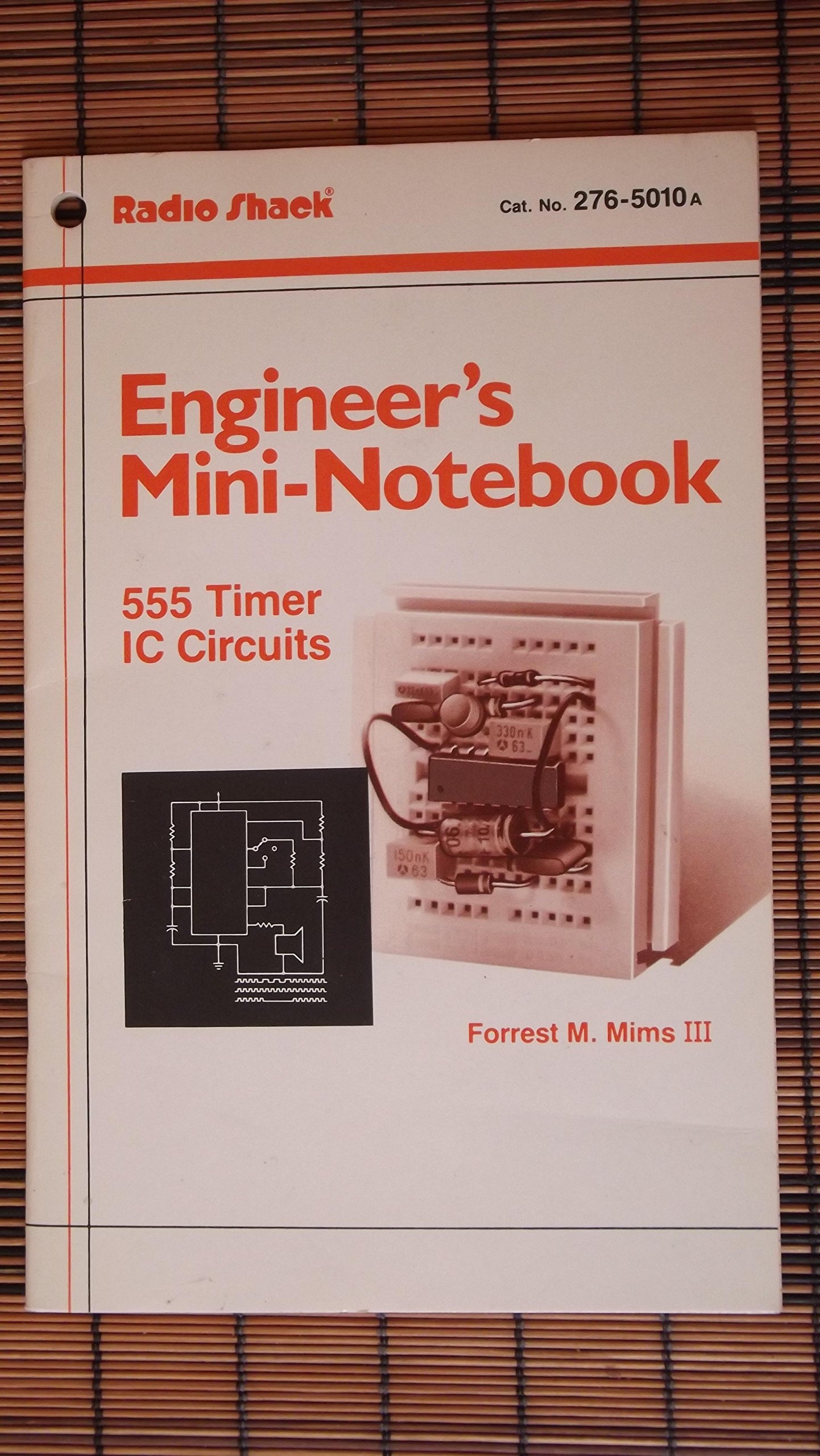 Engineers Mini Notebook 555 Timer Ic Circuits Circuit Forrest M Mims Iii Books