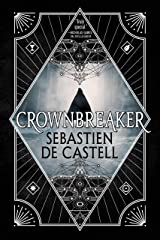 Crownbreaker (Spellslinger Book 6) Kindle Edition