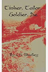 Tinker, Tailor, Soldier, Die: A Cozy Victorian Mystery with many murders, set in England (The Mysteries of Stickleback Hollow Book 6) Kindle Edition