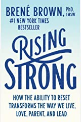 Rising Strong: How the Ability to Reset Transforms the Way We Live, Love, Parent, and Lead Paperback
