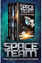 Space Team: The Collected Adventures: Volume 1 - Funny Sci Fi Space Action Adventure Kindle Edition