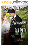 Romance in Rapid (Seven Brides of South Dakota Book 4)